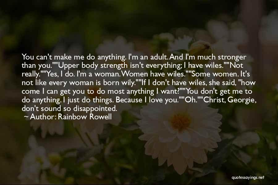 Love Is Stronger Than Everything Quotes By Rainbow Rowell