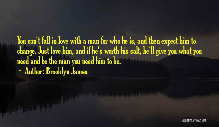 Love Is Worth The Fall Quotes By Brooklyn James