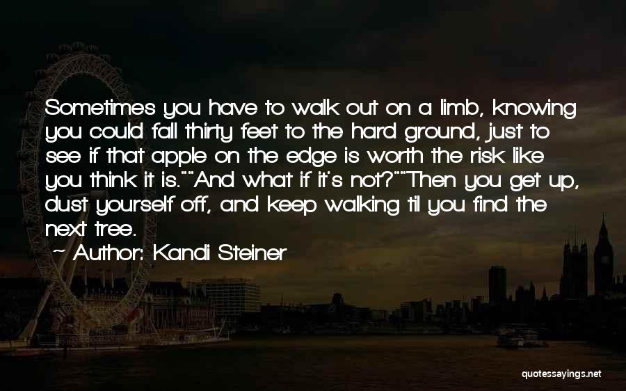 Love Is Worth The Fall Quotes By Kandi Steiner