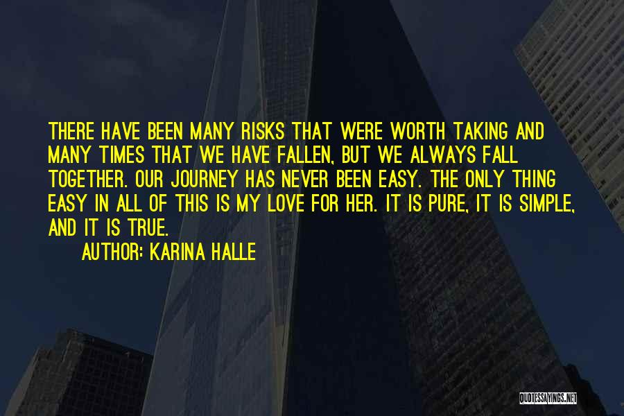Love Is Worth The Fall Quotes By Karina Halle