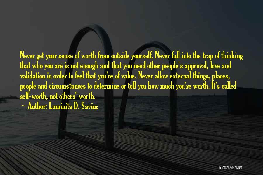 Love Is Worth The Fall Quotes By Luminita D. Saviuc