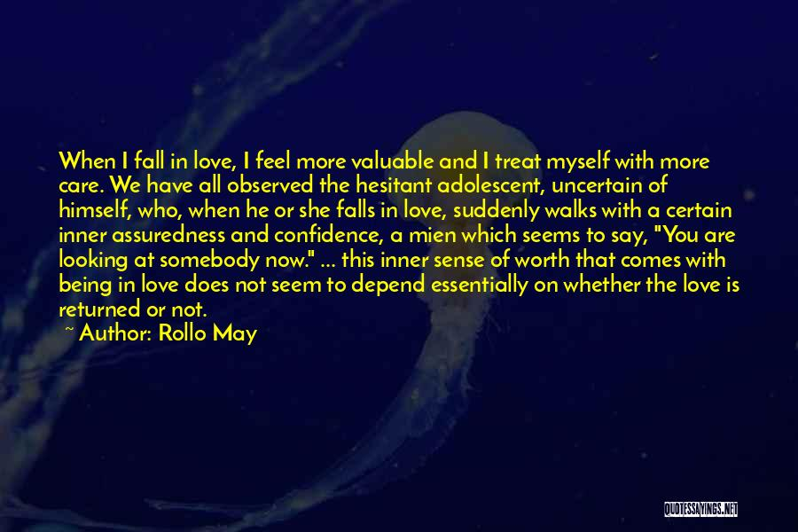 Love Is Worth The Fall Quotes By Rollo May