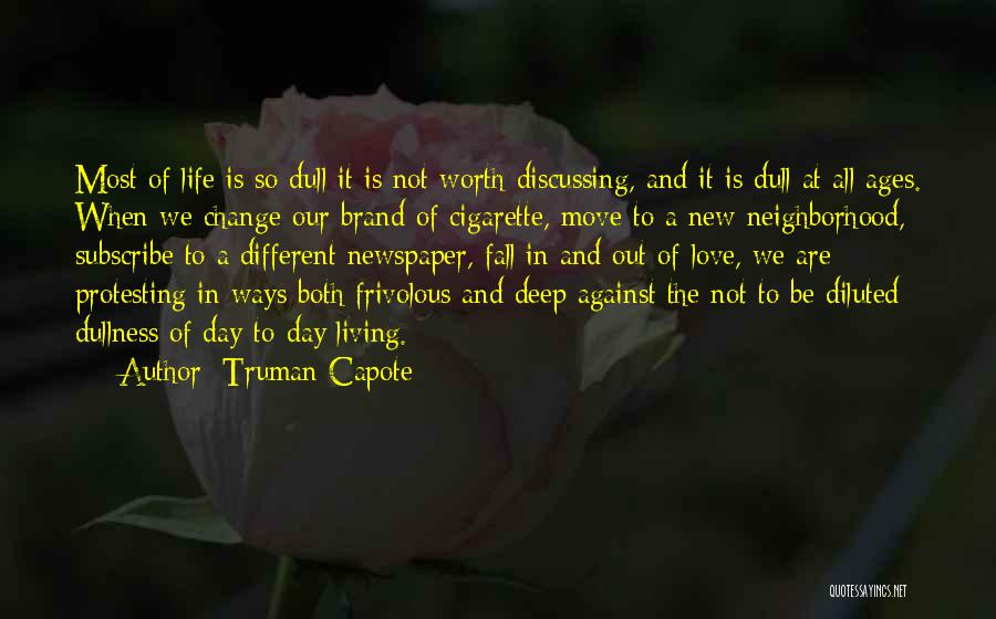 Love Is Worth The Fall Quotes By Truman Capote