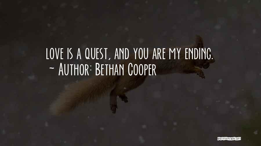 Love Is You Quotes By Bethan Cooper