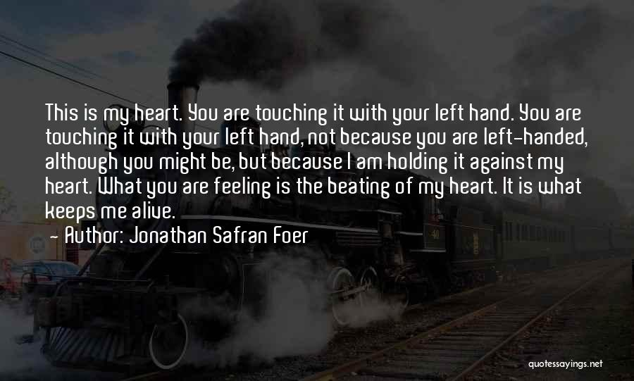 Love Is You Quotes By Jonathan Safran Foer