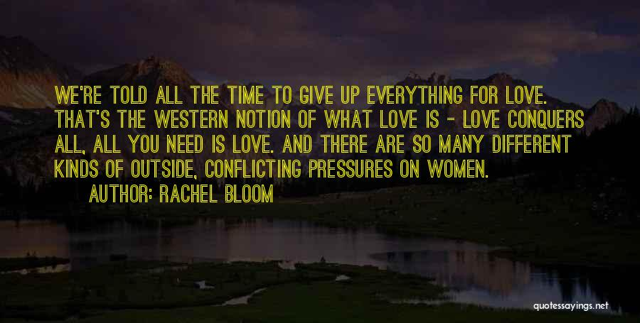 Love Is You Quotes By Rachel Bloom