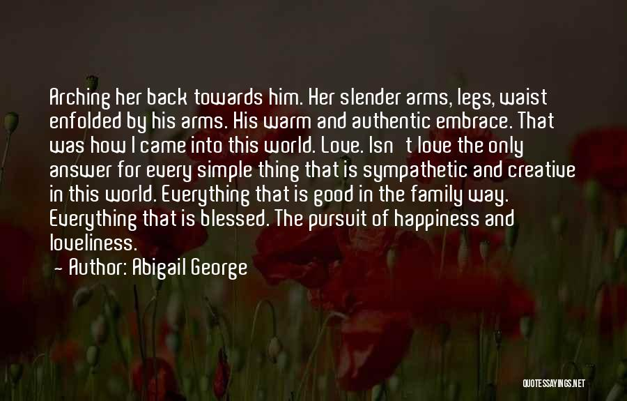 Love Isn't Simple Quotes By Abigail George