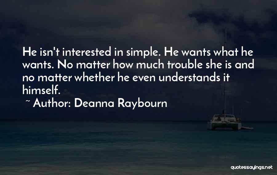 Love Isn't Simple Quotes By Deanna Raybourn