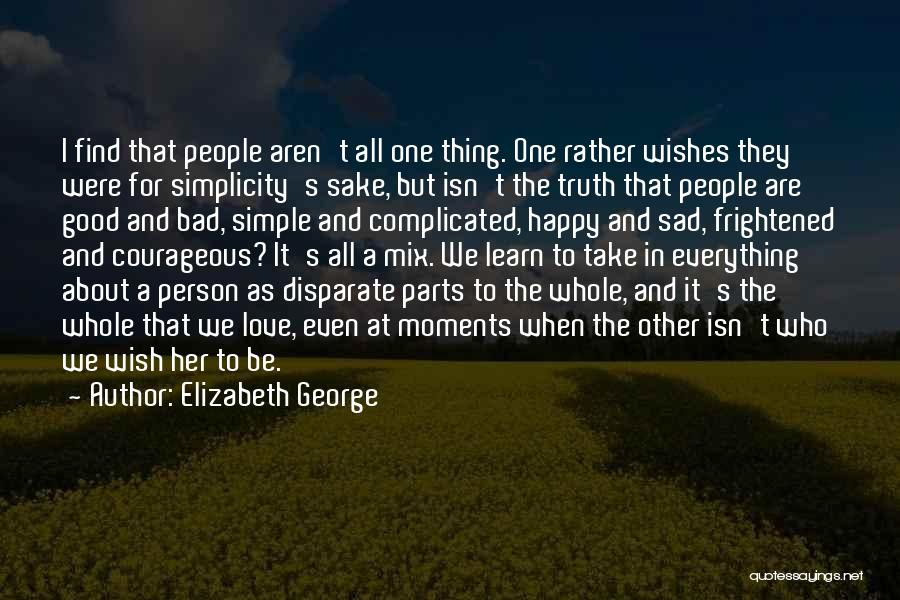 Love Isn't Simple Quotes By Elizabeth George