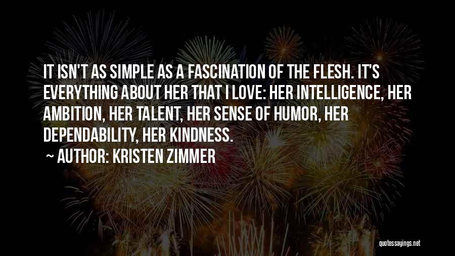 Love Isn't Simple Quotes By Kristen Zimmer