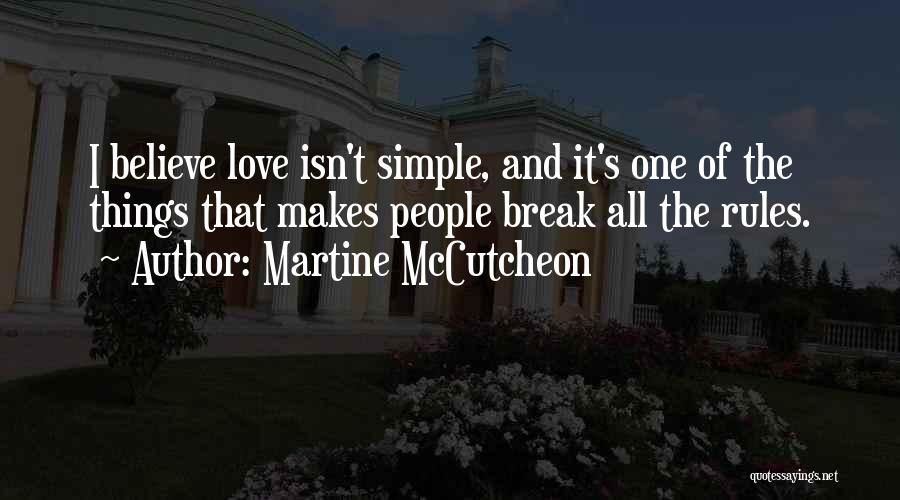Love Isn't Simple Quotes By Martine McCutcheon