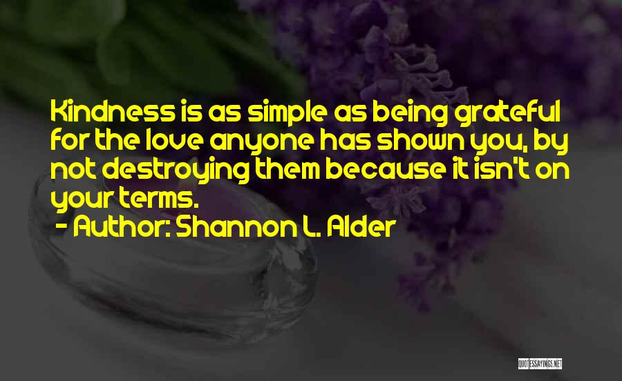 Love Isn't Simple Quotes By Shannon L. Alder
