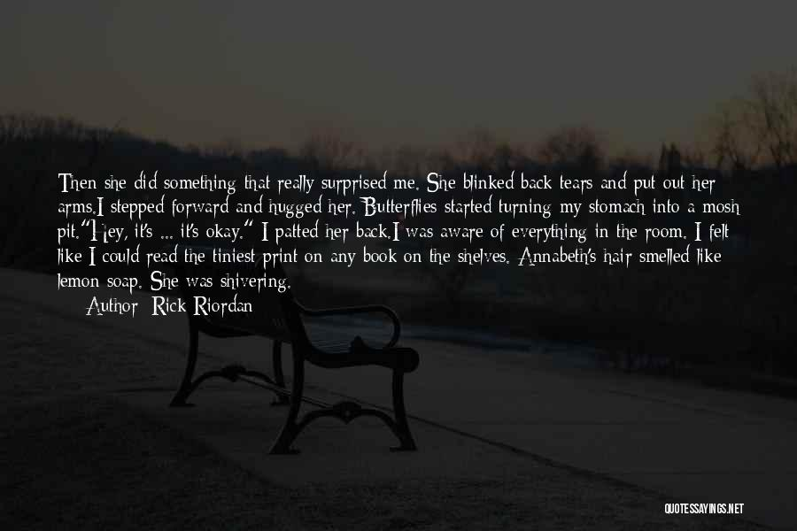 Love It Forward Book Quotes By Rick Riordan
