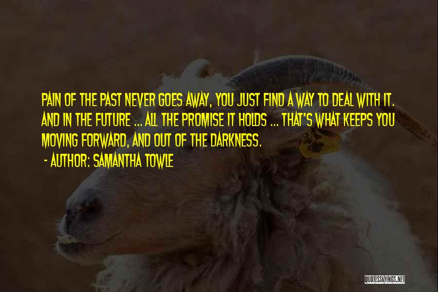 Love It Forward Book Quotes By Samantha Towle