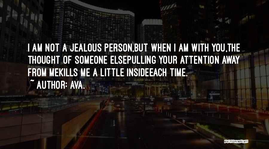 Love Kills Quotes By AVA.