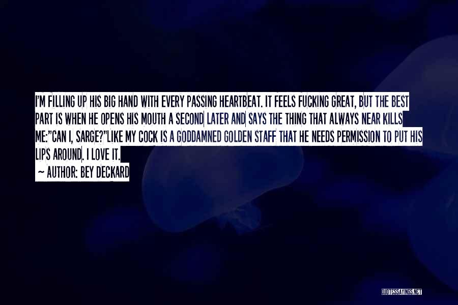 Love Kills Quotes By Bey Deckard