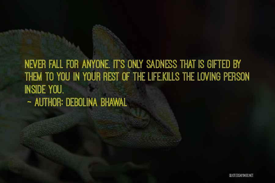 Love Kills Quotes By Debolina Bhawal