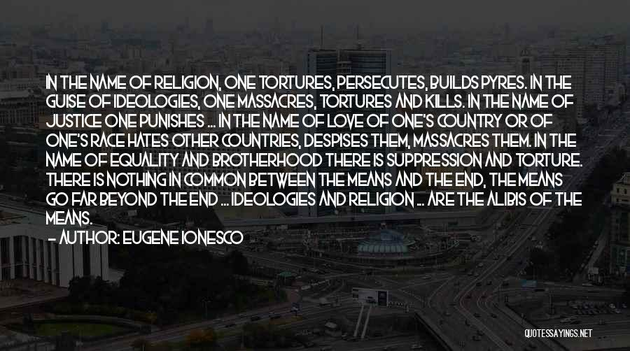 Love Kills Quotes By Eugene Ionesco