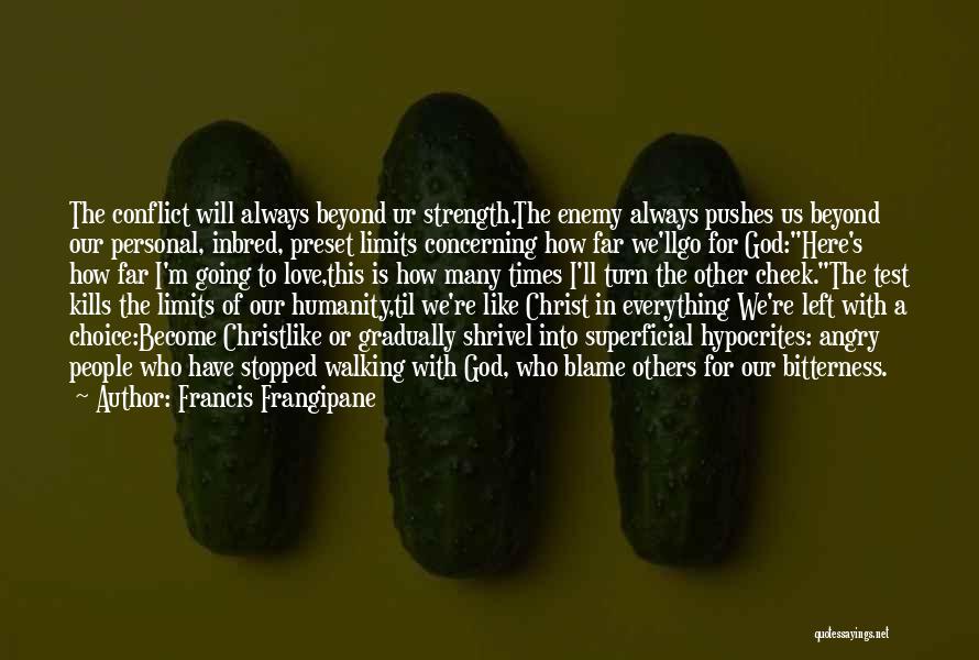 Love Kills Quotes By Francis Frangipane