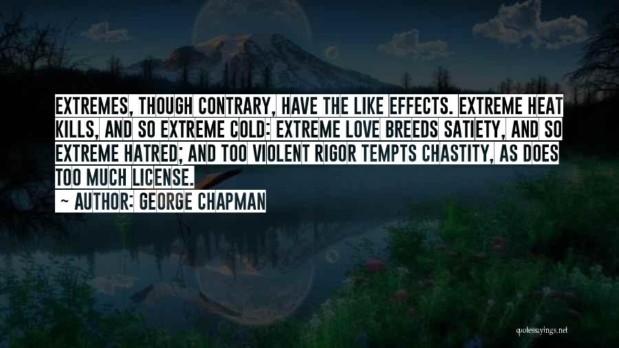 Love Kills Quotes By George Chapman