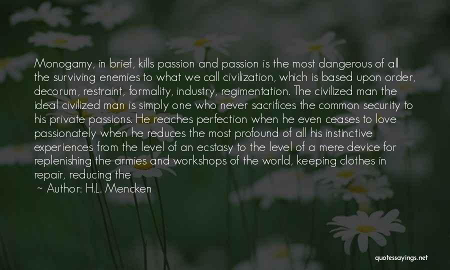Love Kills Quotes By H.L. Mencken