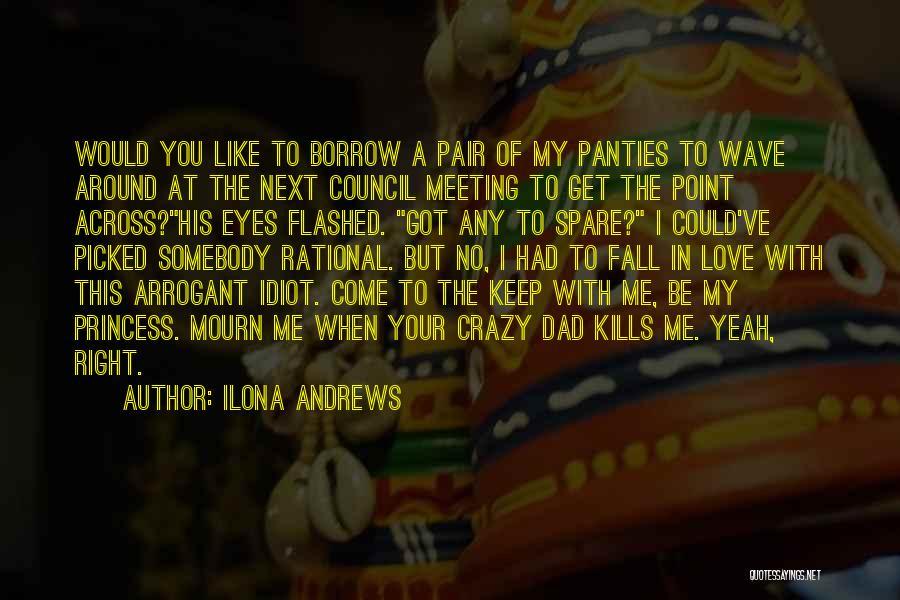 Love Kills Quotes By Ilona Andrews