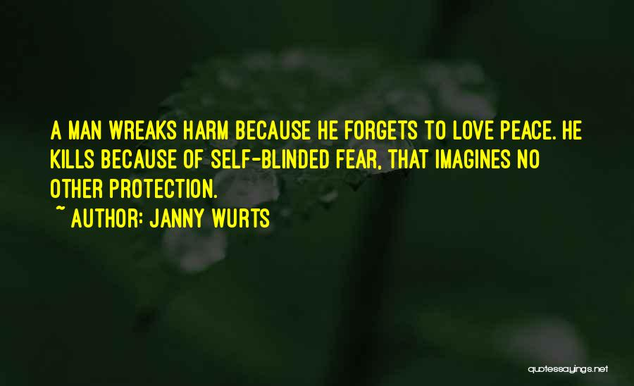 Love Kills Quotes By Janny Wurts