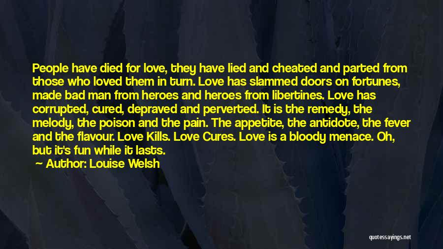 Love Kills Quotes By Louise Welsh