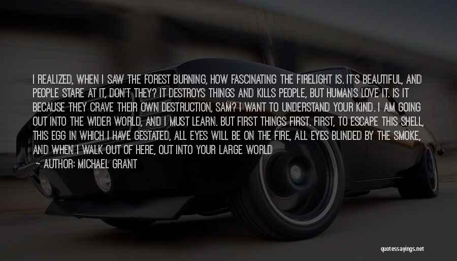 Love Kills Quotes By Michael Grant