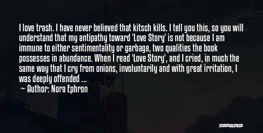 Love Kills Quotes By Nora Ephron