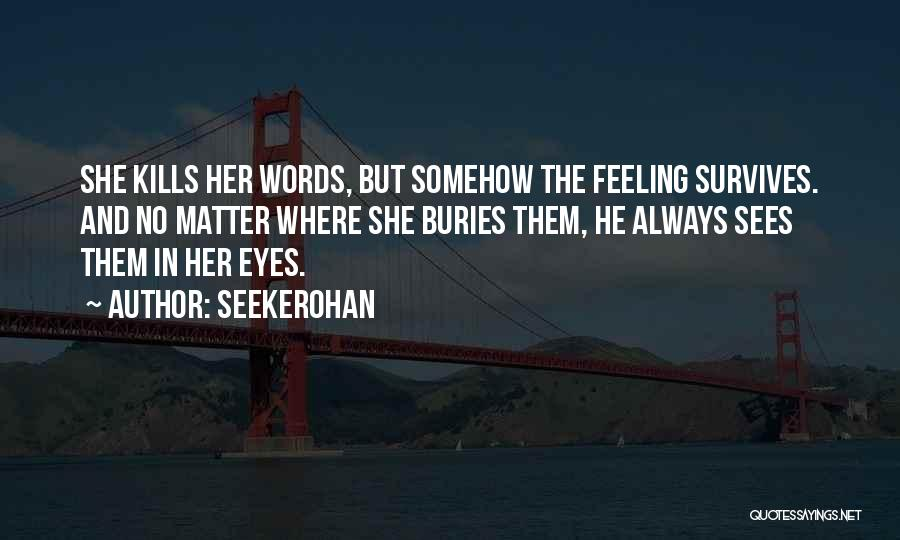 Love Kills Quotes By Seekerohan