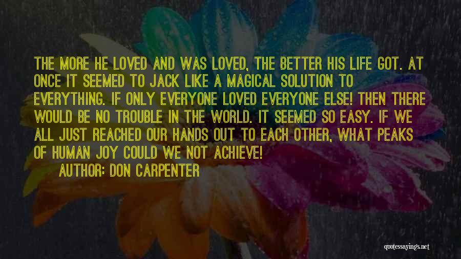 Love Lessons Quotes By Don Carpenter