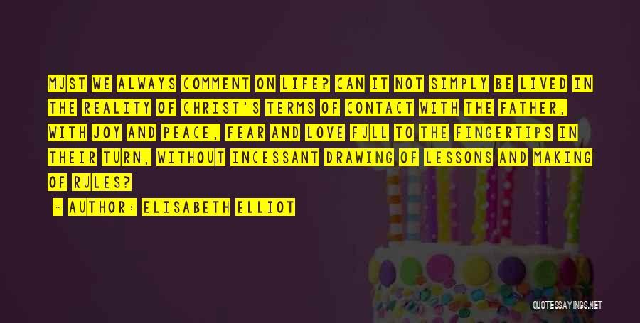 Love Lessons Quotes By Elisabeth Elliot