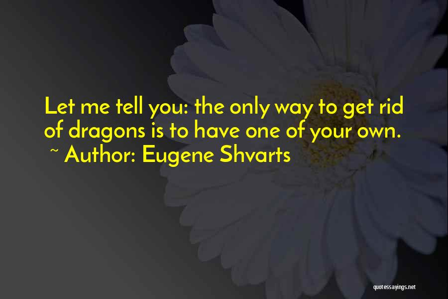 Love Lessons Quotes By Eugene Shvarts