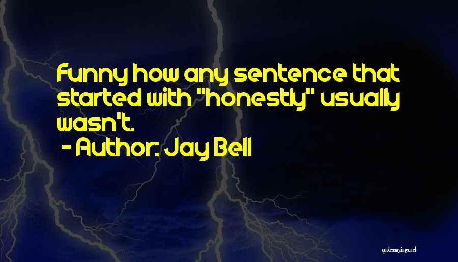 Love Lessons Quotes By Jay Bell