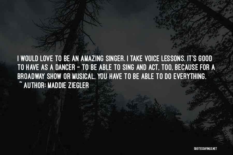 Love Lessons Quotes By Maddie Ziegler