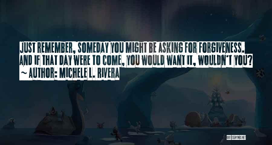 Love Lessons Quotes By Michele L. Rivera