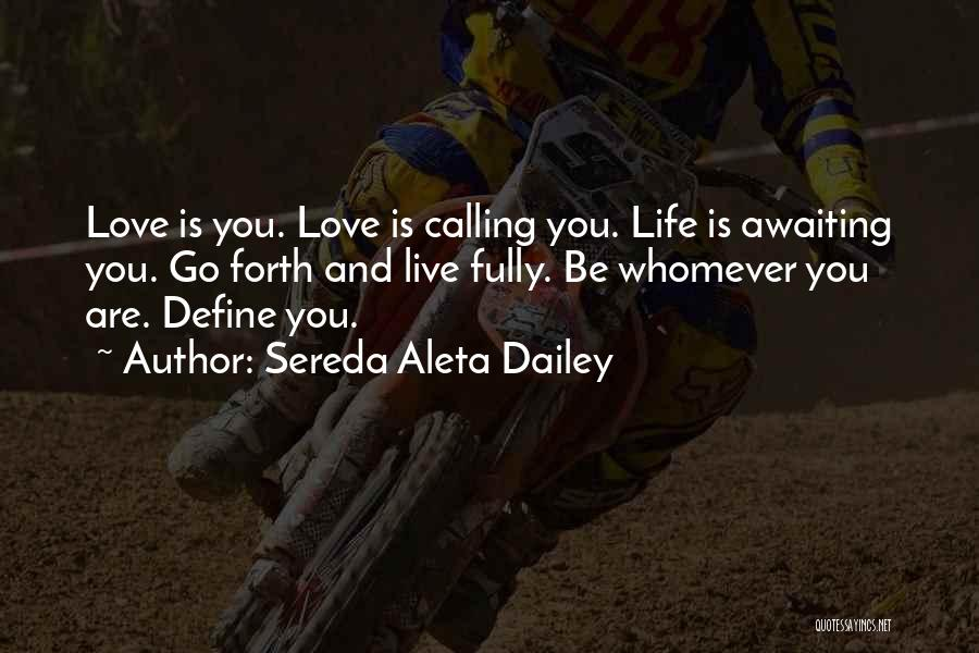 Love Lessons Quotes By Sereda Aleta Dailey
