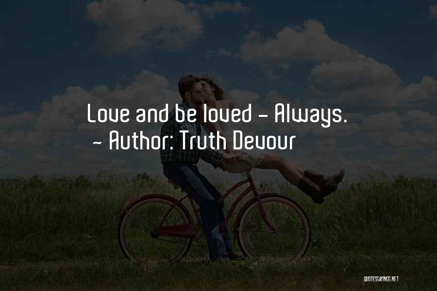 Love Lessons Quotes By Truth Devour