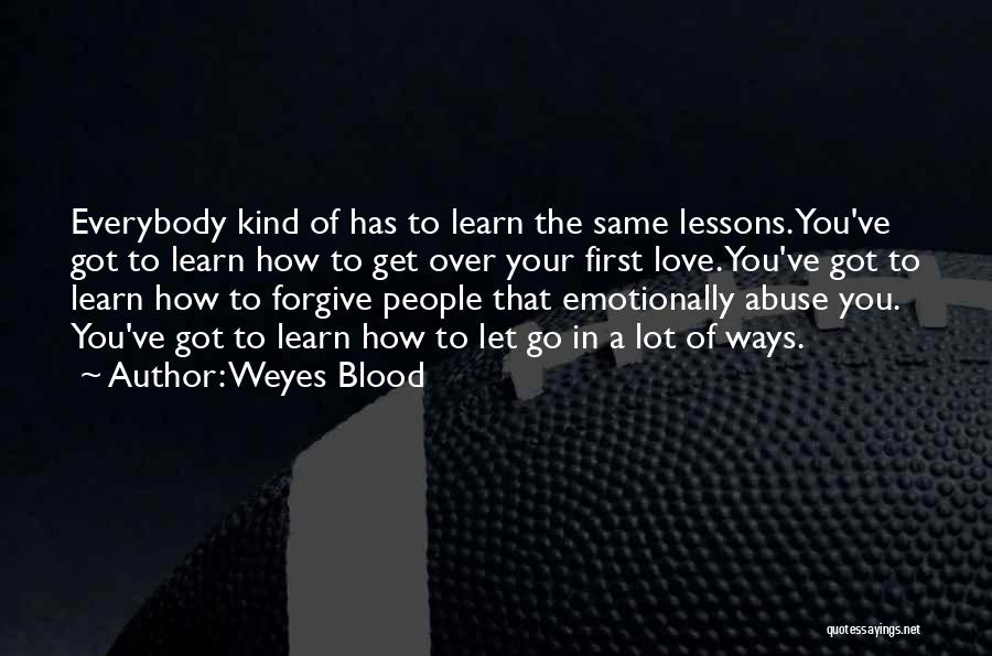 Love Lessons Quotes By Weyes Blood
