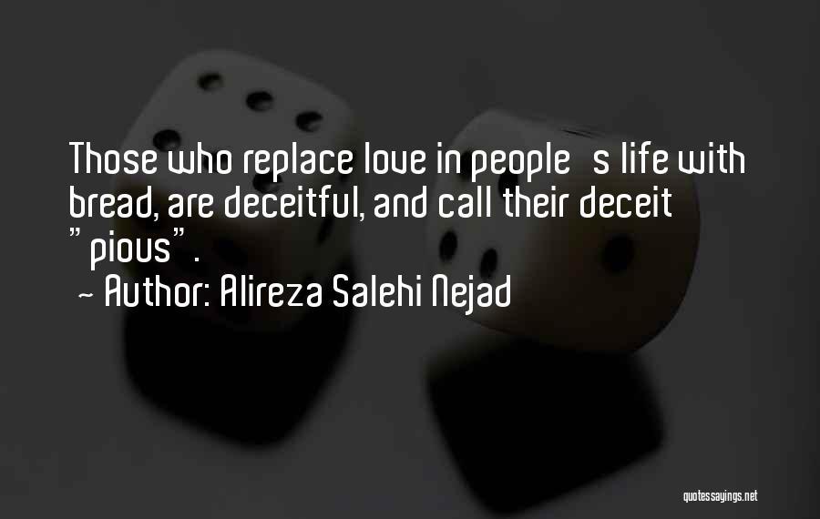 Love Lies And Deceit Quotes By Alireza Salehi Nejad