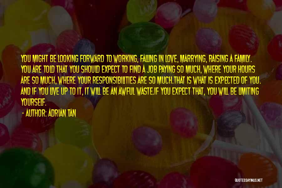 Love Life And Live Quotes By Adrian Tan