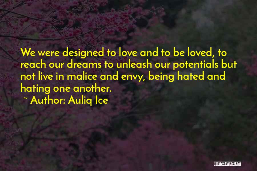 Love Life And Live Quotes By Auliq Ice