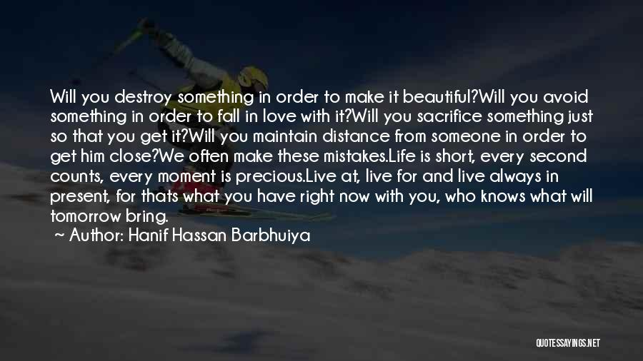 Love Life And Live Quotes By Hanif Hassan Barbhuiya