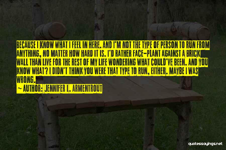 Love Life And Live Quotes By Jennifer L. Armentrout