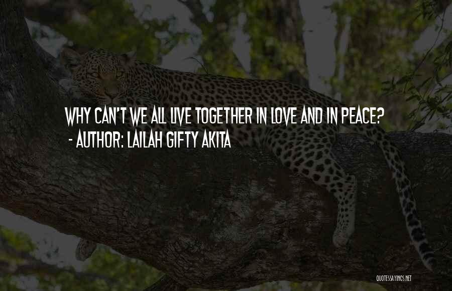 Love Life And Live Quotes By Lailah Gifty Akita