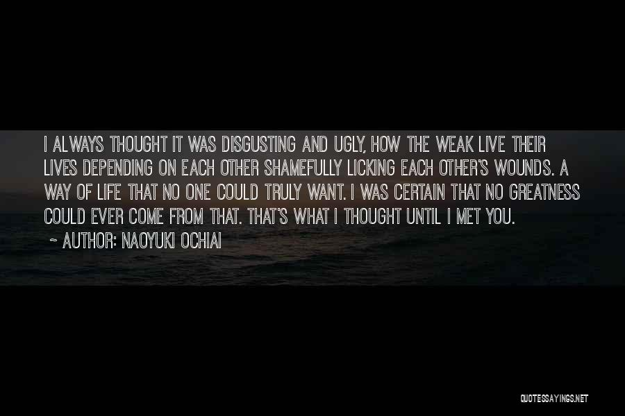 Love Life And Live Quotes By Naoyuki Ochiai