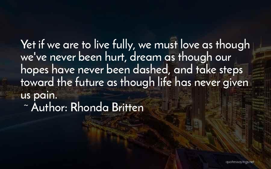 Love Life And Live Quotes By Rhonda Britten