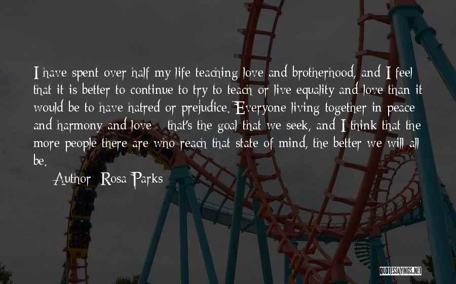 Love Life And Live Quotes By Rosa Parks