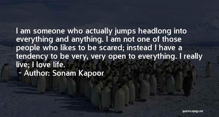 Love Life And Live Quotes By Sonam Kapoor